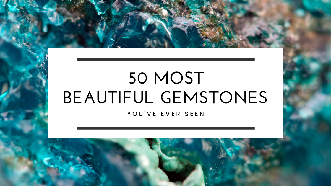 50-most-beautiful-gemstone-blog-featured-image