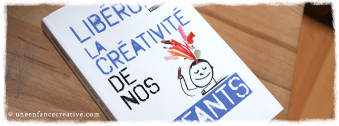 Libérons la créativité de nos enfants - couverture