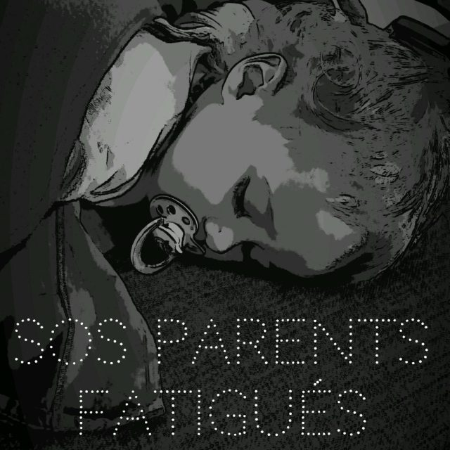 SOS Parents fatigués