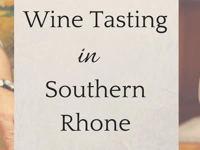Wine Tasting in Southern Rhone