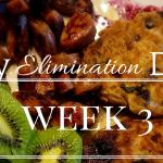 My Elimination Diet – Week 3