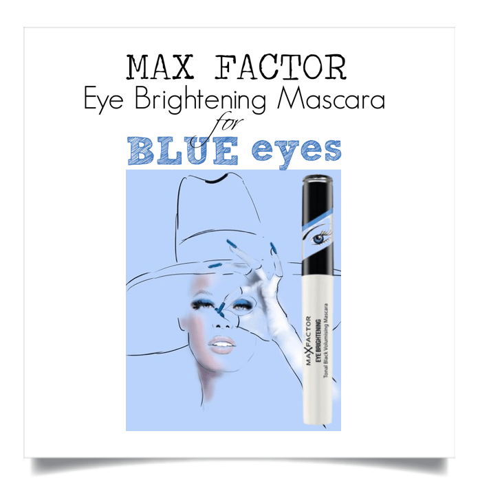 UNDER REVIEW Max Factor Eye Brightening Mascara for Blue Eyes