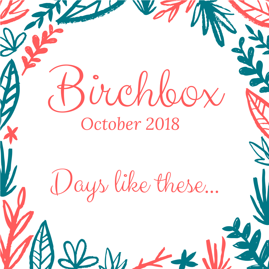 October 2018 Birchbox