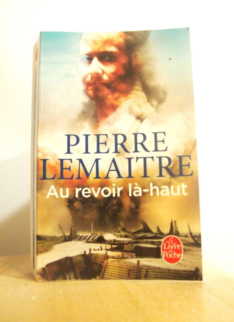 Au revoir là-haut Pierre Lemaitre