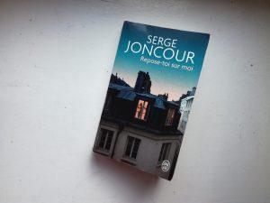 Repose-toi sur moi Serge Joncour