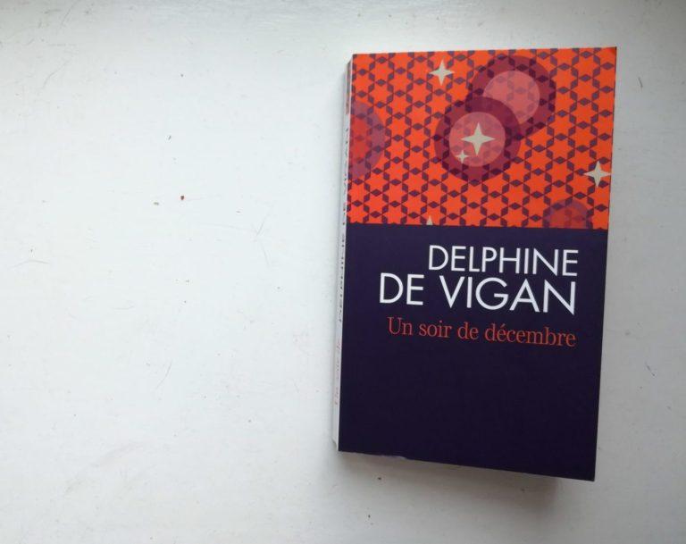 Un soir de décembre Delphine de Vigan