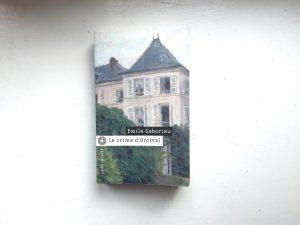 Le crime d'Orcival - Emile Gaboriau