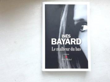 Le malheur du bas - Inès Bayard