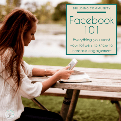 "A young women is sitting at a picnic table by a lake with an open book in front of her. In her hands is a phone that she reading. Text overlay reads ""Building Community - Facebook 101 Everything you want your followers to know to increase engagement"""