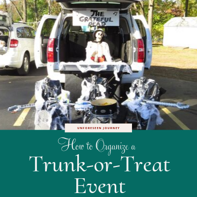 "A trunk decorated for a trunk-or-treat event with a skeleton band and the sign ""Grateful Dead"" overhead. Text at the bottom reads ""Unforeseen Journey – How to organize a Trunk-or-Treat Event"""
