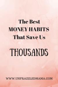 The Best Money Habits that save us thousands