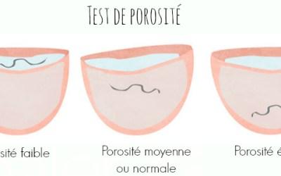 Comment réaliser et interpréter un test de porosité ?