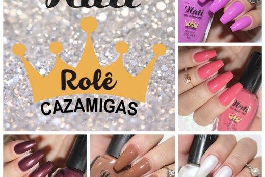 Esmalte Nati Coleção Rolê Cazamigas