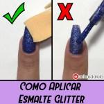 TUTORIAL: Truque Correto de Como Aplicar Esmalte Glitter