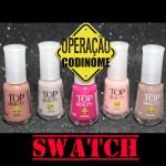 SWATCH Esmalte Top Beauty – Coleção Operação Codinome