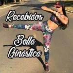 RECEBIDOS: Bella Ginástica | Outubro 2017