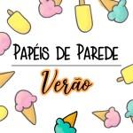 PAPÉIS DE PAREDE PARA CELULAR VERÃO