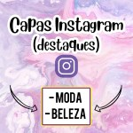 CAPAS PARA DESTAQUE DO INSTAGRAM – MODA E BELEZA