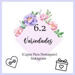 CAPAS PARA DESTAQUE DO INSTAGRAM FLORES – variedades 2