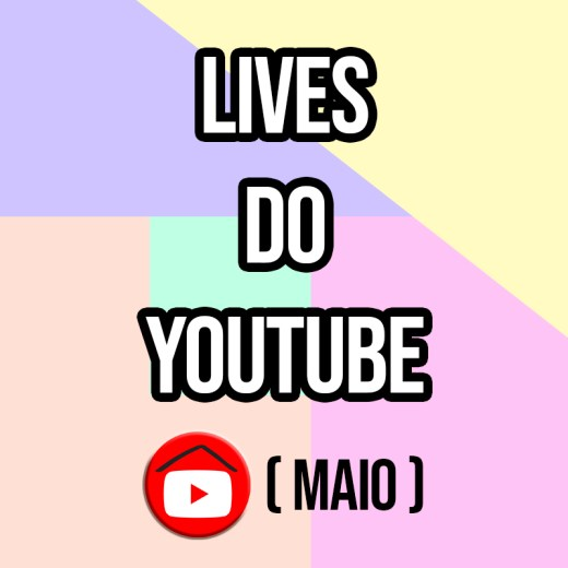 live, lives, maio, youtube, isolamento, agenda, calendário, show, live shows,