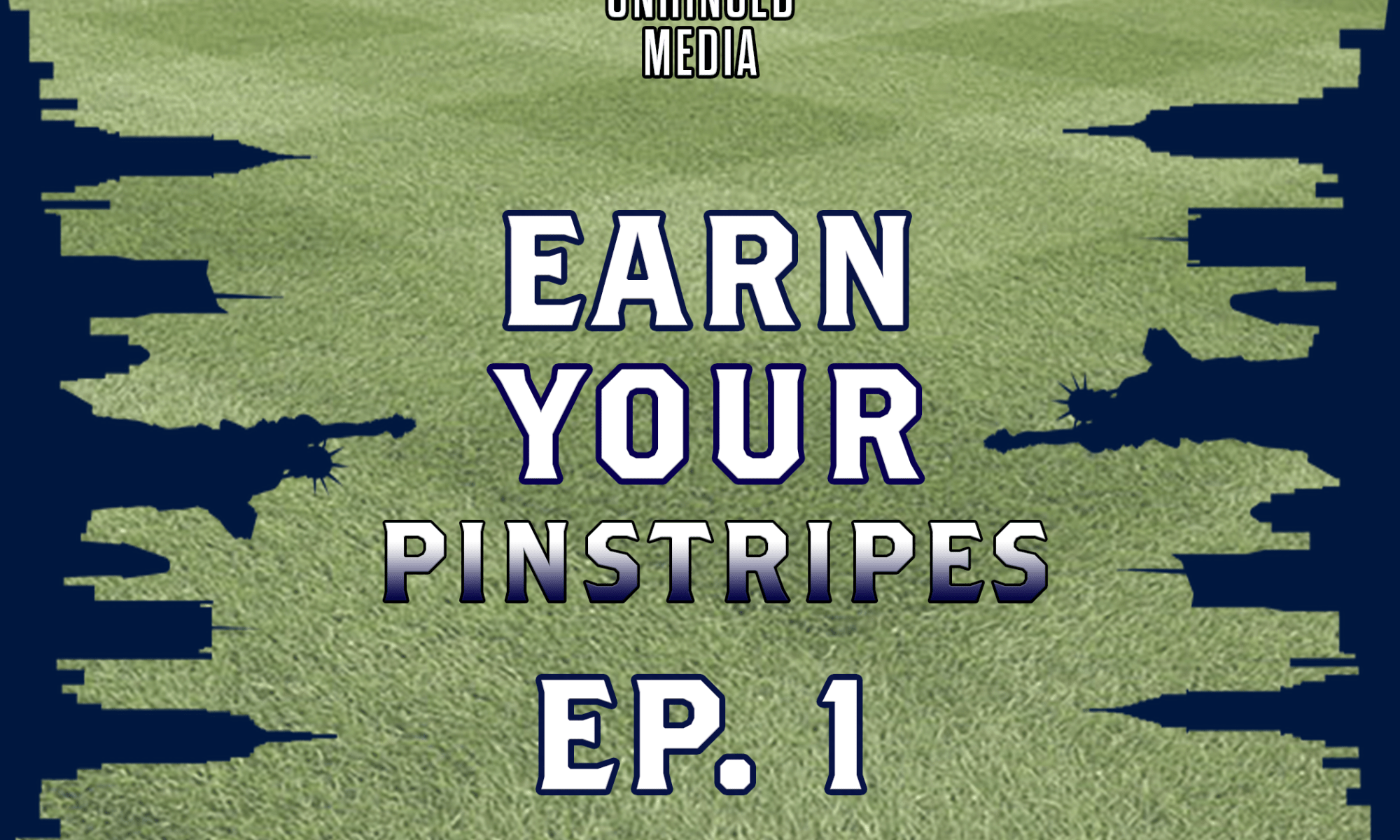 Earn Your Pinstripes Podcast
