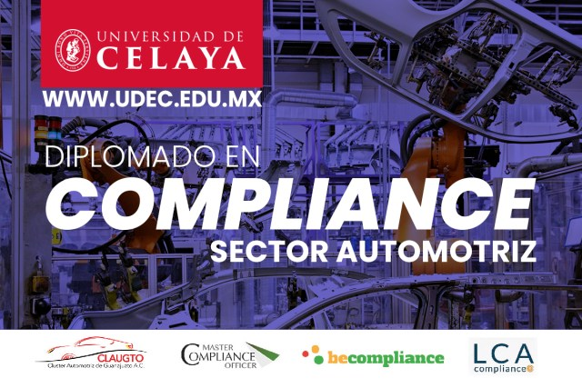 Universidad de Celaya ofrece el primer Diplomado en Compliance para la Industria Automotriz