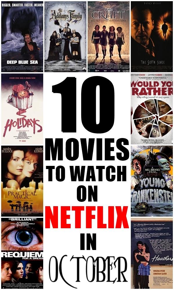 Ten Movies To Watch On Netflix in October