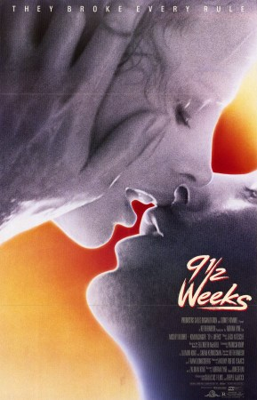 "Poster of 9 1/2 Weeks - Protagonists kissing with caption ""they broke every rule"""