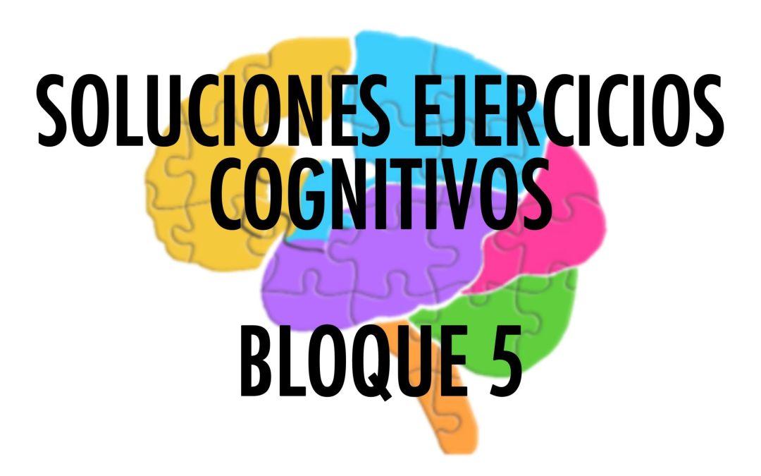 Solución Ejercicios Cognitivos Bloque 5