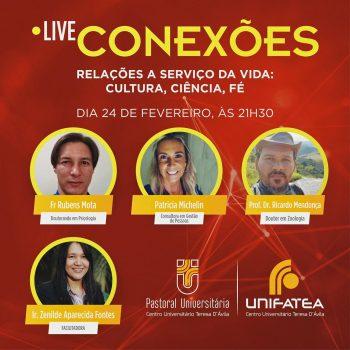 Live Conexões: Relações a serviço da vida: cultura, ciência e fé