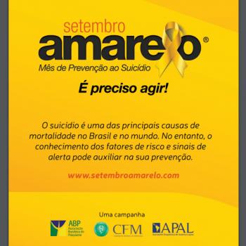 A campanha Setembro Amarelo® salva vidas!