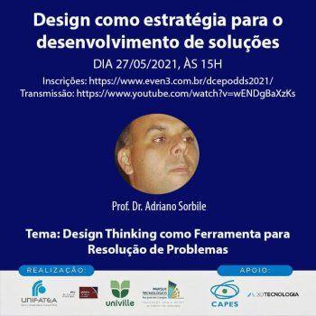 """Seminários colaborativos com a temática """"Design como estratégia para o desenvolvimento de soluções"""""""