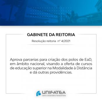 RESOLUÇÃO REITORIA nº 4/2021  Aprova parcerias para criação dos polos de EaD, em âmbito nacional.