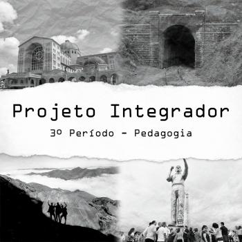 Projeto Integrador de Pedagogia revive monumentos históricos e personalidades importantes do Vale do Paraíba