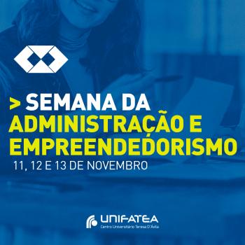UNIFATEA promove Semana da Administração e Empreendedorismo