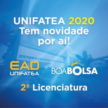 UNIFATEA 2020 com novos produtos: EAD, Boa Bolsa e 2ª Licenciatura