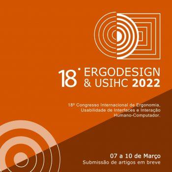 18° ERGODESIGN & USIHC 2022, venha participar!
