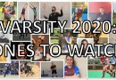 Varsity 2020: Ones to watch