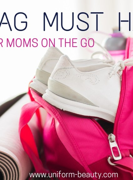 Gym Bag Must Have For Moms On The Go