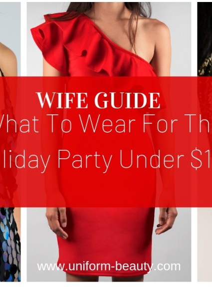What To Wear for the Holiday Party under $100
