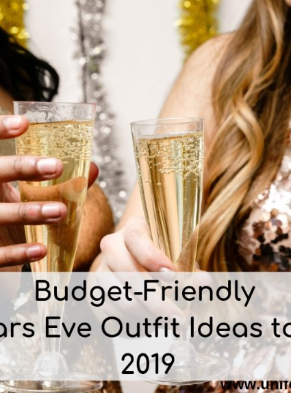 Budget-Friendly New Years Eve Outfit Ideas to Kick in 2019