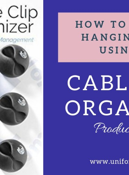 How To Manage Hanging Wires Using Cable Clip Organizer