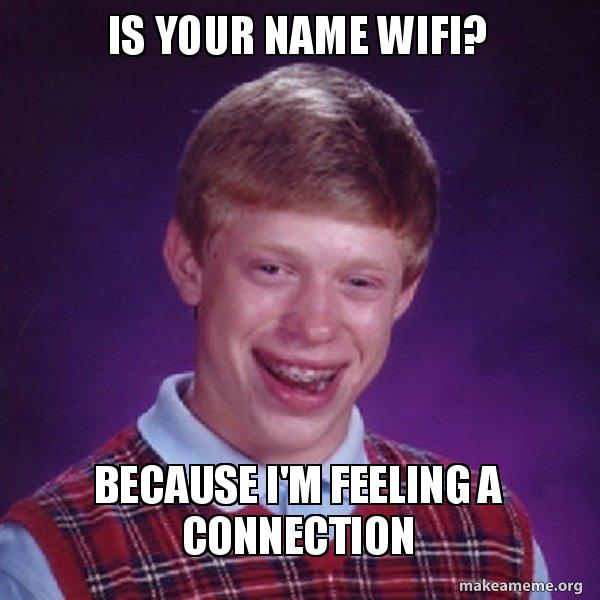 Is your name wifi meme