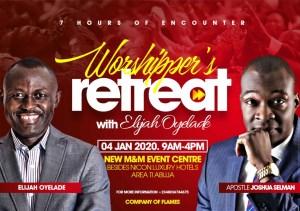 7Hours Worshipper's Retreat with Elijah Oyelade 2020.