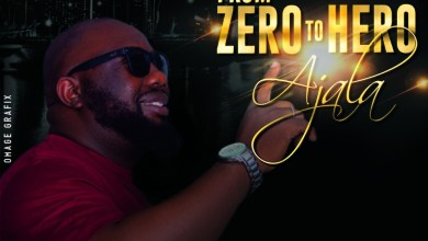 From Zero To Hero by Ajala