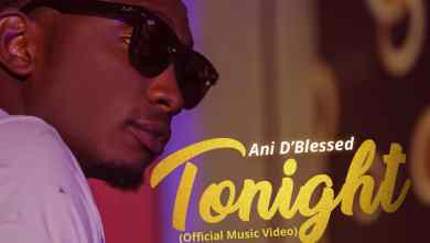 Tonight Video by Ani D'Blessed