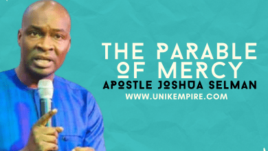 The Parable Of Mercy by Apostle Joshua Selman