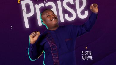 My Praise by Austin Adigwe