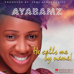 He Calls Me By Name by AyaBamz