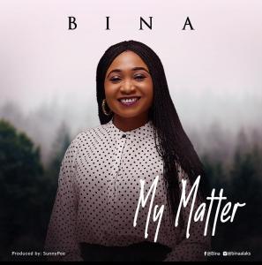 My Matter by Bina